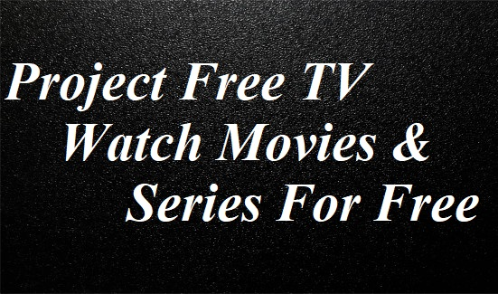 project free tv watch movies and series for free tricks by stg