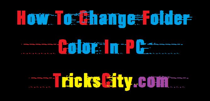 how-to-change-folder-color-in-pc