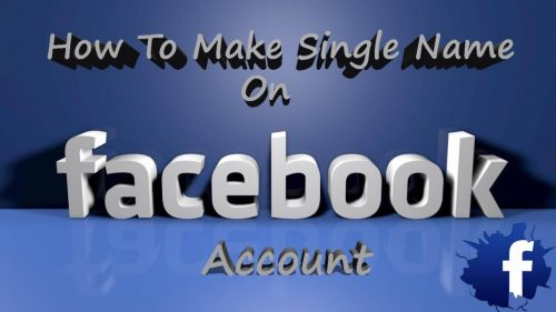 make-single-name-account-on-facebook