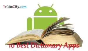 Top 10 Best Dictionary Apps For Android