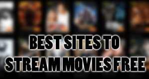 Top 30 Best Online Free Movie Streaming Websites