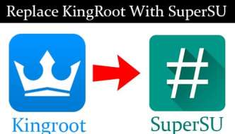 How to Replace Kingroot (Kinguser) with SuperSU in Android