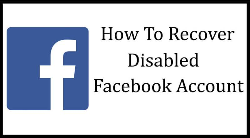 how-to-recover-disabled-facebook-account