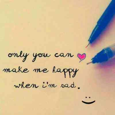 You can make me happy Whatsapp DP for Lover