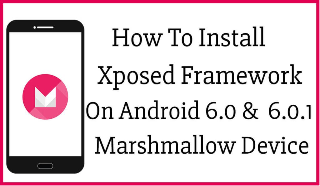 install-xposed-framework-on-android-6-0-and-6-0