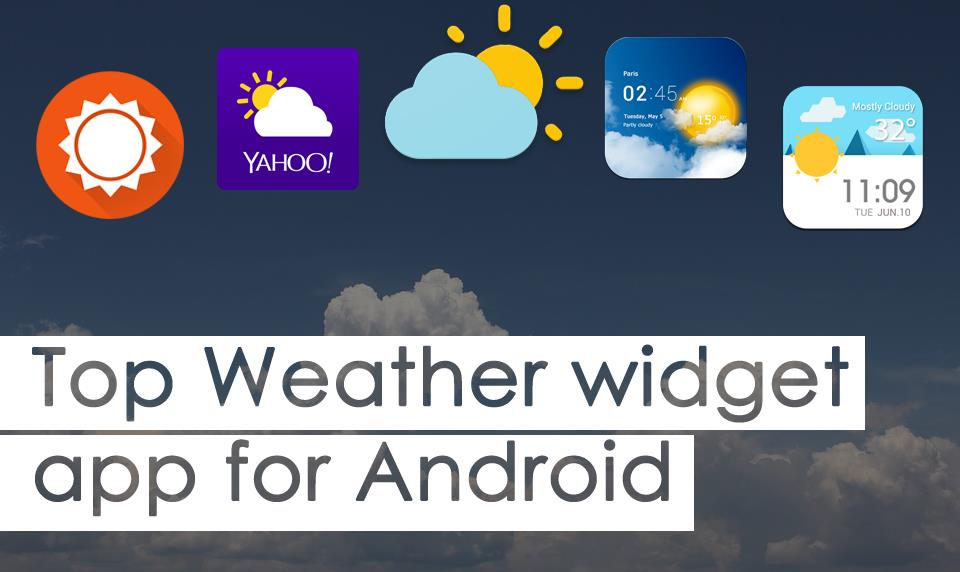 Best Weather Widgets For Android