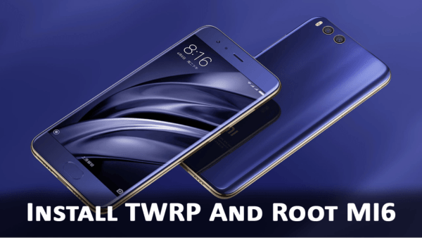 Root and Install TWRP mi6