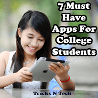7 Must Have Apps For College Students