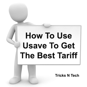 Use Usave To Get Best Tariff
