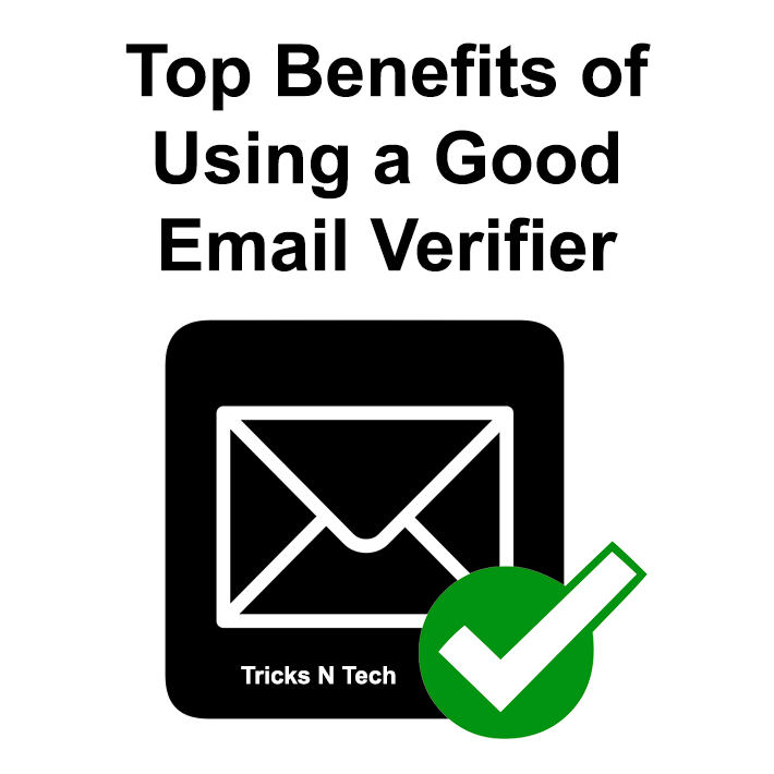 Benefits of Good Email Verifier