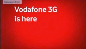 Vodafone 3G Free Internet Trick With High Speed Internet