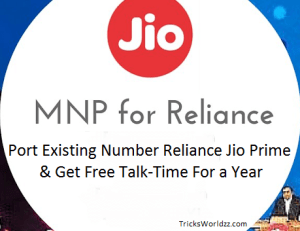 Port Existing Number Reliance Jio Prime & Get Free Talk-Time For a Year