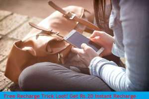 Free Recharge Trick Loot! Get Rs.20 Instant Recharge