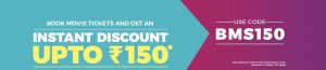 BookMyShow Coupon Get Rs 150 Instant Discount