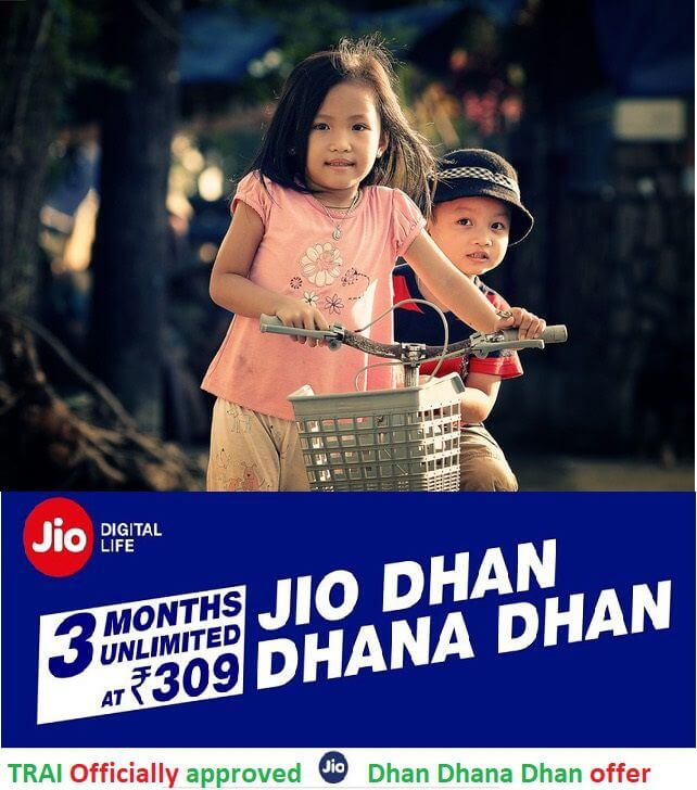 TRAI Officially approved Reliance Jio Dhan Dhana Dhan offer