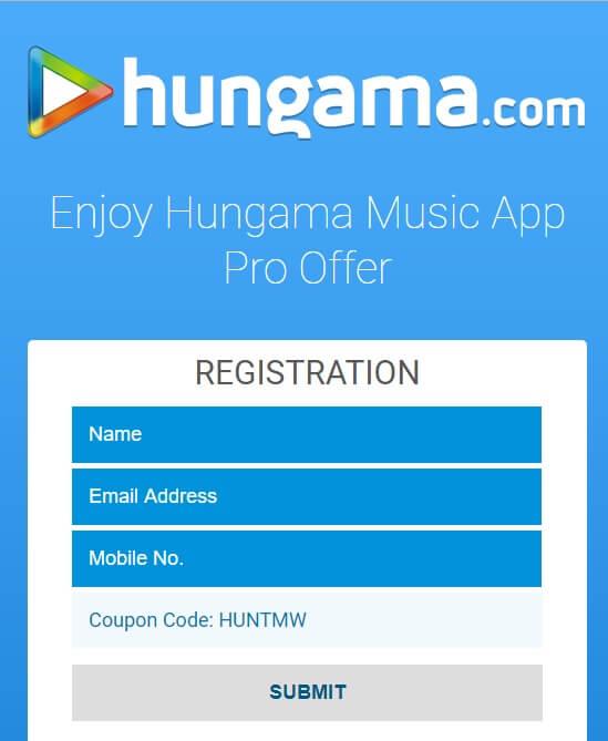 Free Hungama Music Pro Subscription - Registration Form.