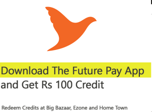 Get Rs 100 Free Wallet Balance Future Pay App
