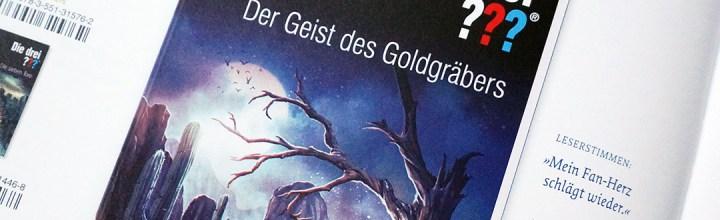 Die drei Fragezeichen: Der Geist des Goldgräbers.