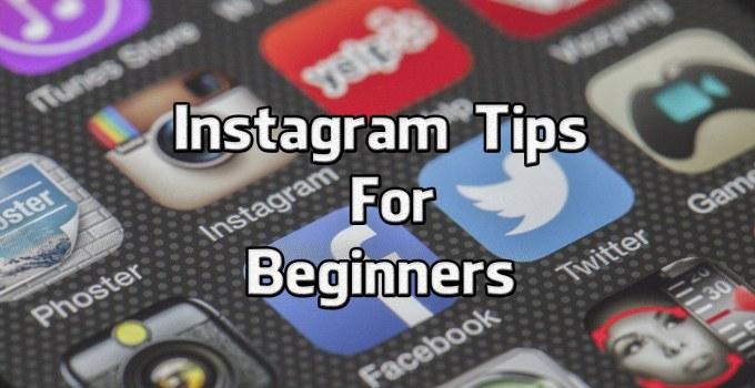 Instagram Tips For Beginners
