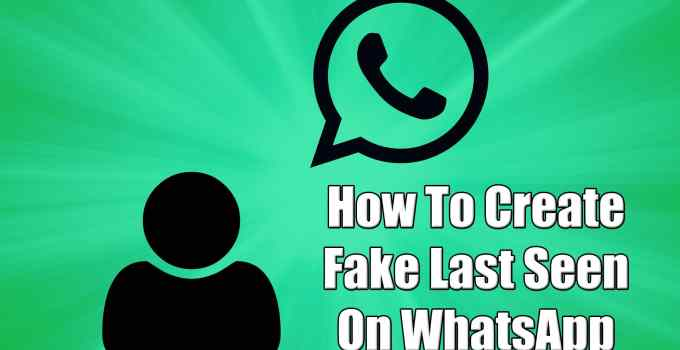 Fake Last Seen On WhatsApp
