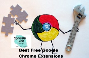 12 Best Free Google Chrome Extensions In 2018