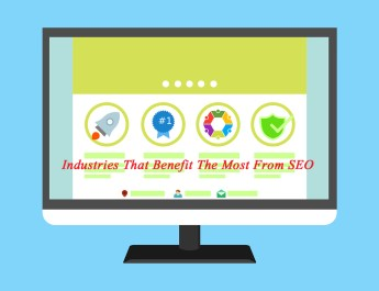 Industries That Benefit The Most From SEO