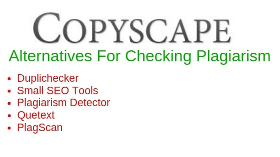 Copyscape Alternatives for Online Plagiarism Checker