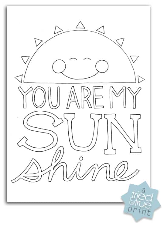 you are my sunshine quot free coloring prints tried amp true