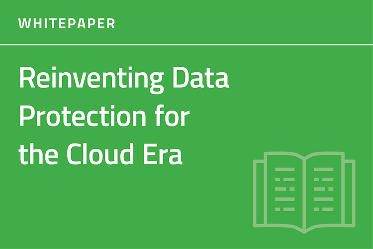 Reinventing Data Protection for the Cloud Whitepaper