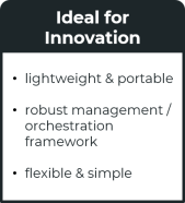 Containers lightweight portable management orchestration flexible simple