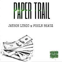 Jayson Lyric – Paper Trail (Audio)