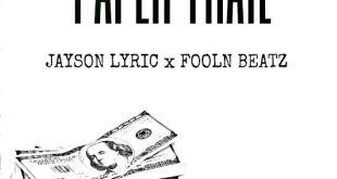 Jayson Lyric - Paper Trail (Audio)