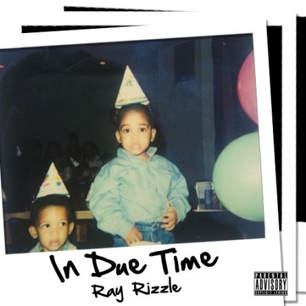 Ray Rizzle - In Due Time (Mixtape)