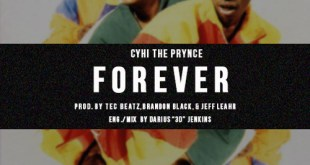 Cyhi The Prynce - Forever (Audio)