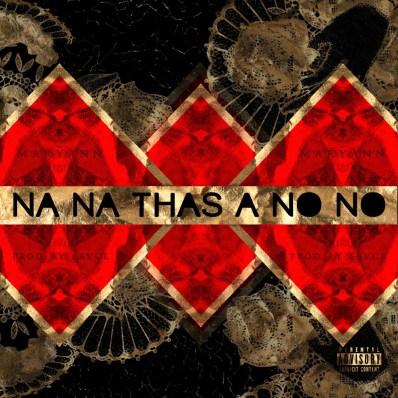 Maryann - Na Na Thas A No No (Audio)