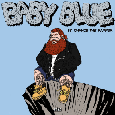 Action Bronson ft. Chance The Rapper - Baby Blue (Audio)