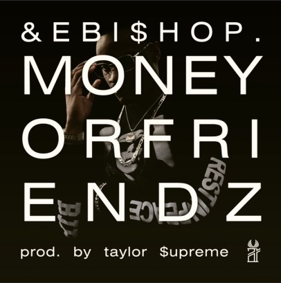 Ande Bishop - MoneyorFriendz (Audio)