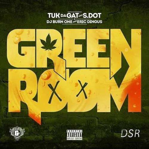 Tuk Da Gat & Sdot - GreenRoom (Audio)