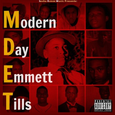Sasha Renee - Modern Day Emmett Tills (Audio)