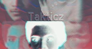 Takticz - Ahhh (EP Stream)
