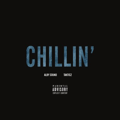 Alby Sound ft. Takticz - Chillin' (Audio)