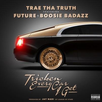 Trae Tha Truth ft. Future & Boosie - Tricken Every Car I Get (Audio)
