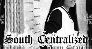 Jayy Starr - South Centralized (Mixtape)