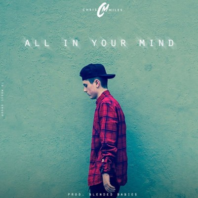 Chris Miles - All In Your Mind (Audio)