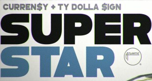 Curren$y ft. Ty Dolla $ign - Superstar (Video)