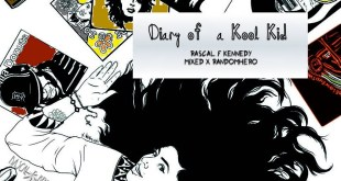 Rascal F. Kennedy - Diary of a Kool Kid (Mixtape)