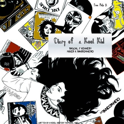 Rascal F. Kennedy - Diary of a Kool Kid (Mixtape)