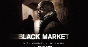 BLACK MARKET with Michael K. Williams (Trailer)