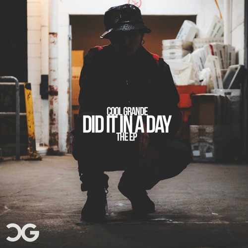 Los Angeles artist Cool GRANDE releases new EP 'Did It In A Day'