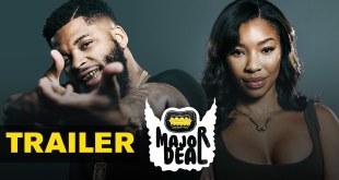 "Watch the trailer for King Keraun's ""Major Deal"""